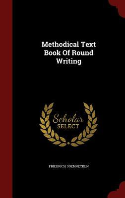 Methodical Text Book of Round Writing