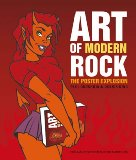 Art of Modern Rock. The Poster Explosion
