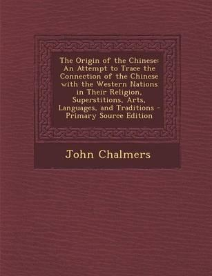 The Origin of the Chinese