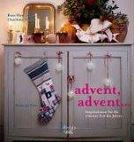 Advent, Advent... Inspirationen fuer die schoenste Zeit des Jahres