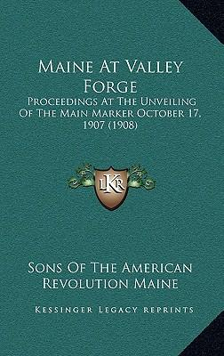 Maine at Valley Forge