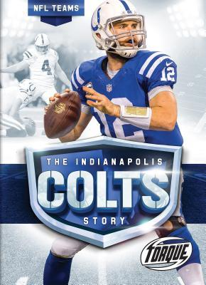 The Indianapolis Colts Story