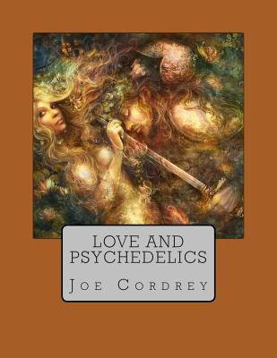 Love and Psychedelics