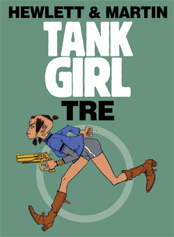 Tank Girl: Tre