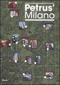 Petrus' Milano. Ediz. italiana e inglese