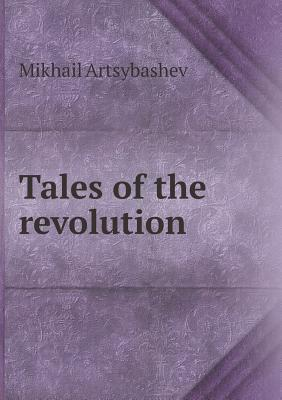 Tales of the Revolution