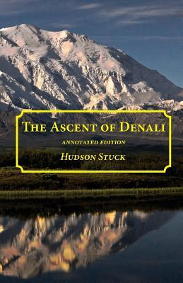 The Ascent of Denali (Mount McKinley)