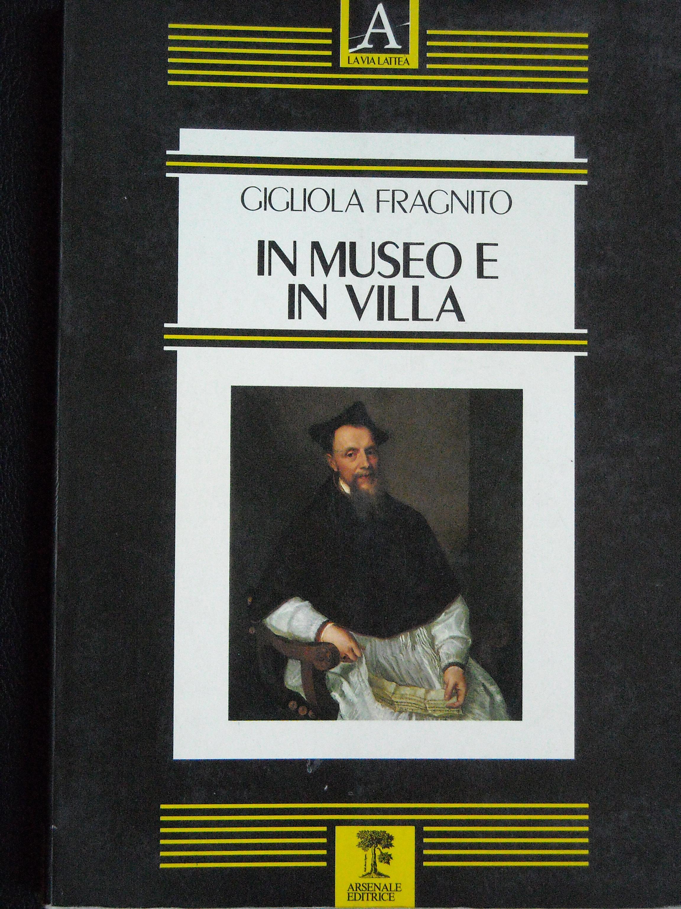 In museo e in villa