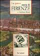 La sporca storia di Firenze
