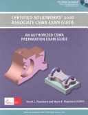Certified Solidworks 2008 Associate CSWA Exam Guide