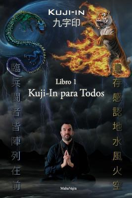 Kuji-In para Todos