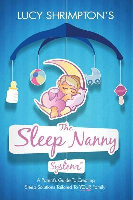 The Sleep Nanny System