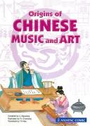 Origins of Chinese Music and Art