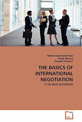 THE BASICS OF INTERNATIONAL NEGOTIATION