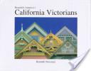 Beautiful America's California Victorians