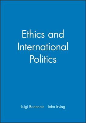 Ethics and International Politics