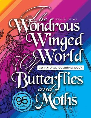 The Wondrous Winged ...