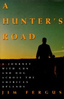 A Hunter's Road