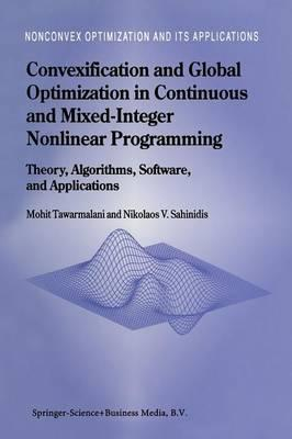 Convexification and Global Optimization in Continuous and Mixed-integer Nonlinear Programming