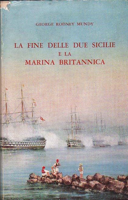 La fine delle Due Sicilie e la marina britannica