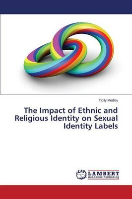 The Impact of Ethnic and Religious Identity on Sexual Identity Labels