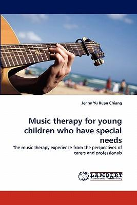 Music therapy for young children who have special needs