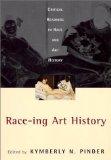 Race-ing Art History