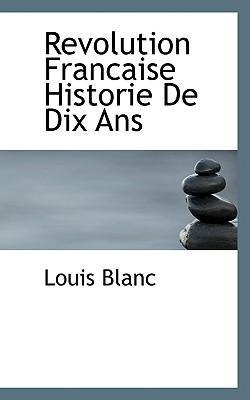 Revolution Francaise Historie de Dix ANS