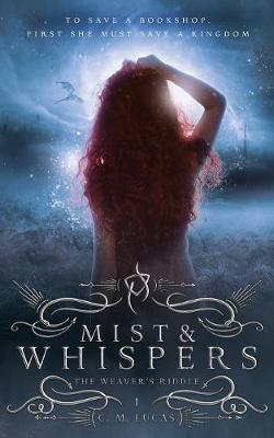 Mist and Whispers (the Weaver's Riddle)