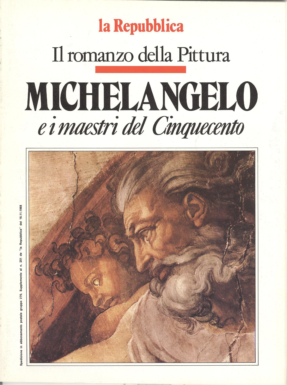 Michelangelo e i maestri del Cinquecento