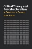 Critical Theory and Poststructuralism