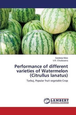 Performance of different varieties of Watermelon (Citrullus lanatus)