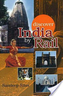 Dicover India by Rail