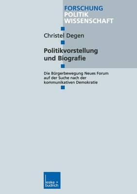 Politikvorstellung Und Biografie
