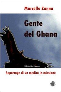 Gente del Ghana. Reportage di un medico in missione
