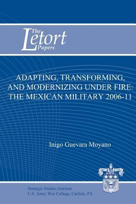 Adapting, Transforming, and Modernizing Under Fire