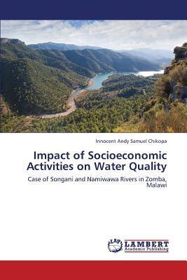 Impact of Socioeconomic Activities on Water Quality