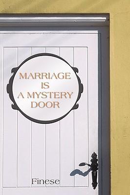 Marriage Is a Mystery Door