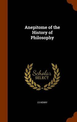 Anepitome of the History of Philosophy