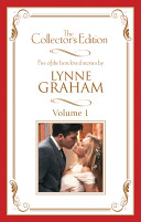 Lynne Graham - The Collector's Edition Volume 1/Married To A Mistress/The Vengeful Husband/Contract Baby/Mistress And Mother/The Secret Wife
