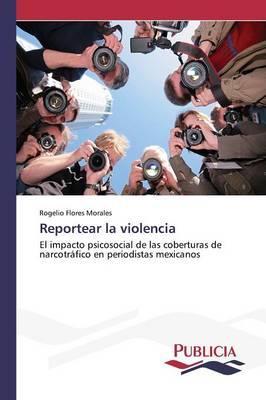 Reportear la violencia