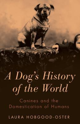 A Dog's History of the World