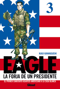 Eagle, la forja de un presidente #3 (de 5)