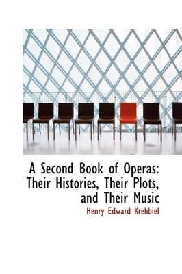 A Second Book of Operas