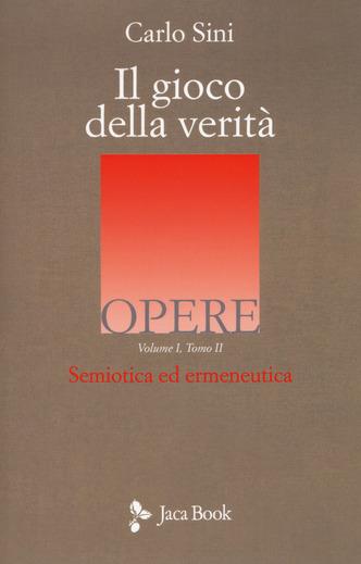 Semiotica ed ermeneutica - Vol. 1