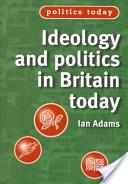 Ideology Politics Britain Today