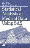 Statistical Analysis of Medical Data Using SAS