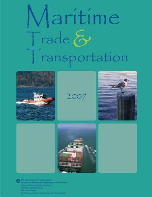 Maritime Trade and Transportation 2007