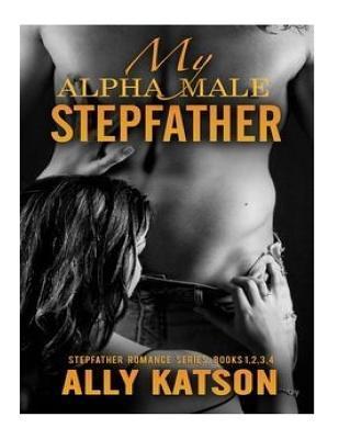 My Alpha Male Stepfather