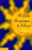 Welfare, Happiness and Ethics
